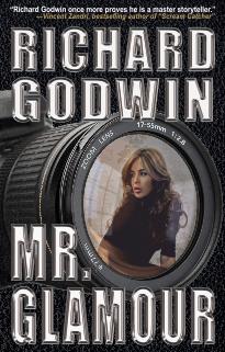 "Author Richard Godwin Announces His Latest Title, ""Mr. Glamour"""