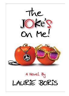 Sneak Peek: The Joke's on Me – by Laurie Boris