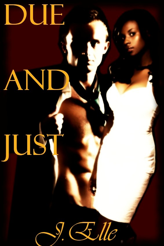 Featured Title: Due and Just by J. Elle