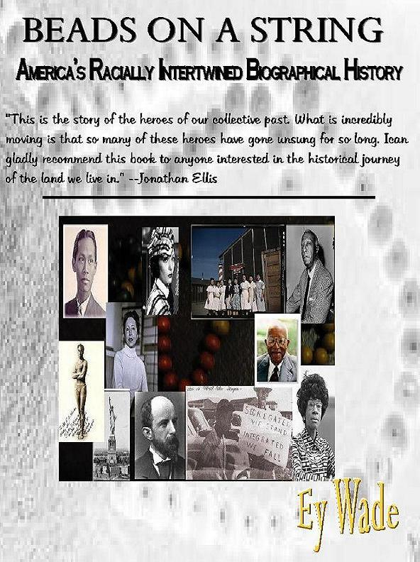 Sneak Peek:  Ey Wade's Beads On a String-America's Racially Intertwined Biographical History