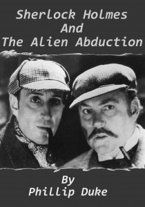 Sherlock Holmes and the Alien Abduction