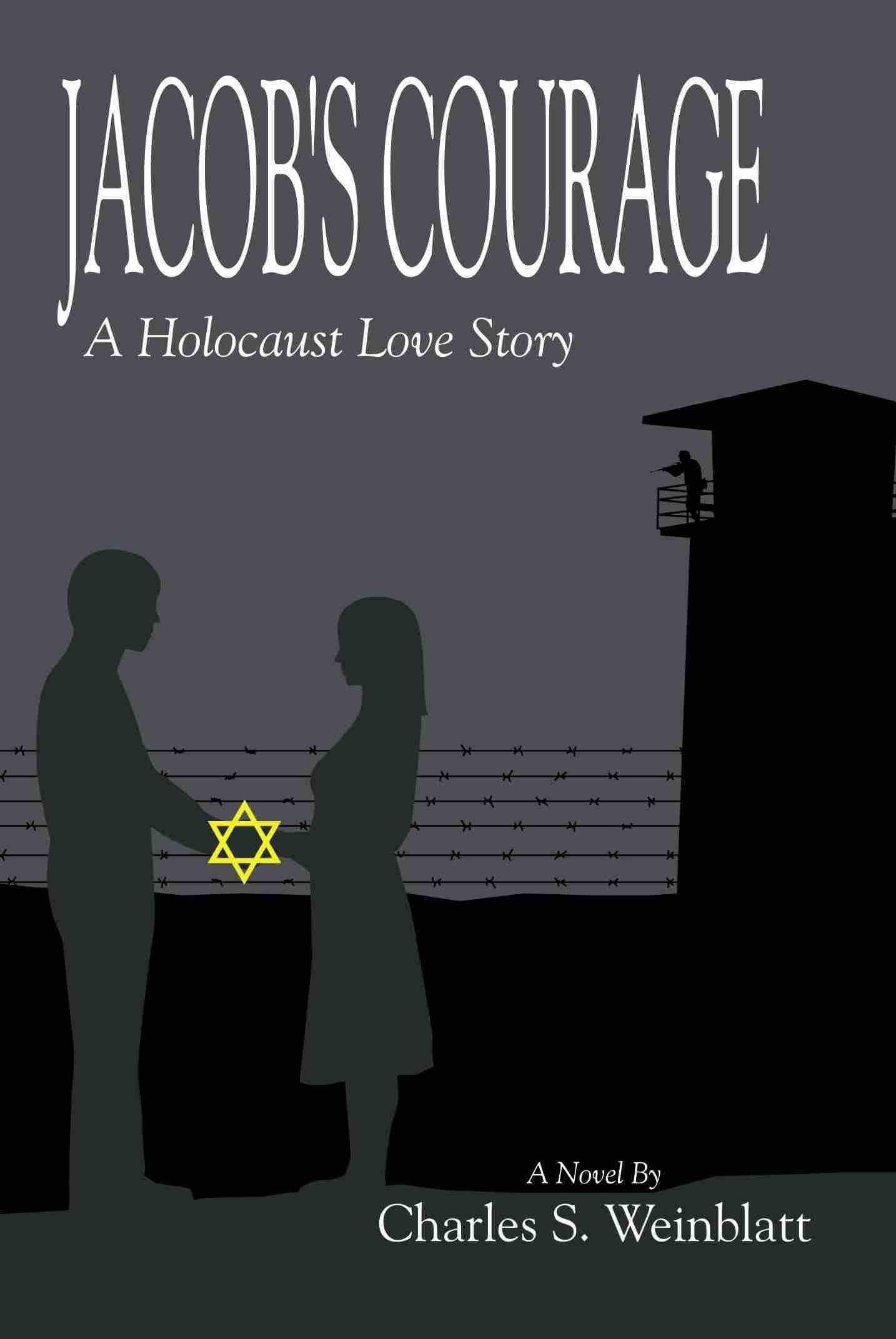 Sneak Peek: Jacob's Courage by Charles S. Weinblatt