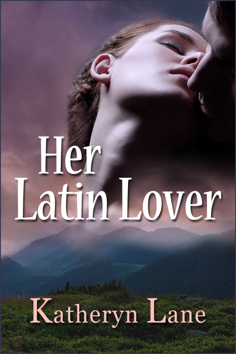 Sneak Peek: Her Latin Lover by Katheryn Lane