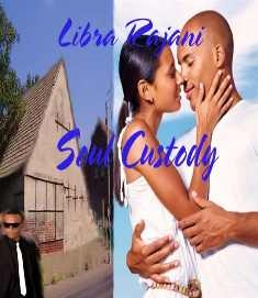 Sneak Peek: Soul Custody by Libra Rajani
