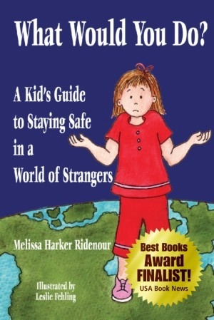 Sneak Peek: What Would You Do? A Kid's Guide to Staying Safe in a World of Strangers