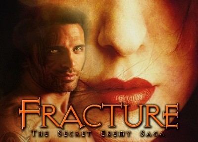 Sneak Peek: Fracture: The Secret Enemy Saga