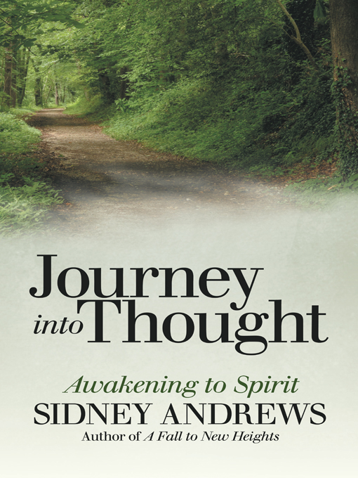 Sneak Peek: Journey into Thought by Sidney Andrews