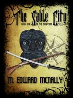 Book Brief: The Sable City, by M. Edward McNally