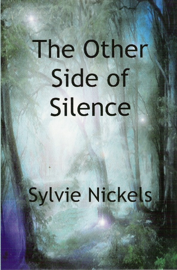 The Other Side of Silence by Sylvie Nickels