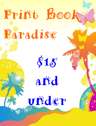 Print books for fifteen dollars and under