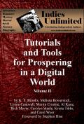 Tutorials and Tools Volume II