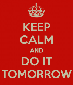 keep-calm-and-do-it-tomorrow-38