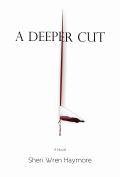 A Deeper Cut 120x177