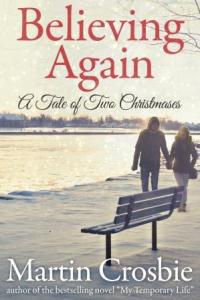 Believing Again - A Tale of two Christmases