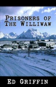 Prisoners of the Williwaw