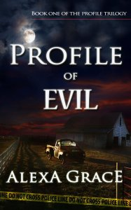 Profile of Evil by Alexa Grace