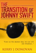 The Transition of Johnny Swift - 120x177