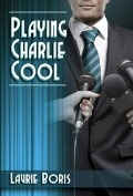 playing charlie cool 120x177