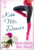 Kiss Me Dancer Indie Pick