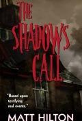 The Shadows Call by Matt Hilton 120x177