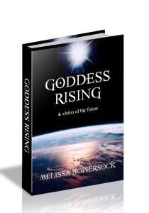 Goddess Rising by Melissa Bowersock