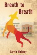 Breath to Breath by Carrie Maloney 120x177
