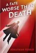 A Fate Worse Than Death 120x177