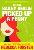 Bailey Devlin Picked Up a Penny 120x177