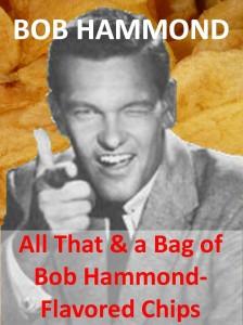 Bob Hammond flavored chips