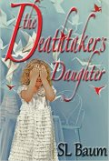 The Deathtakers Daughter