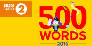 BBC Radio 500 words competition