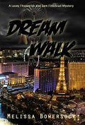 dream walk by melissa bowersock book cover